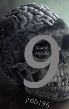 Nine Blind Minds by jrob196