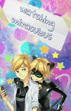 watching miraculous by --NekoGirl--