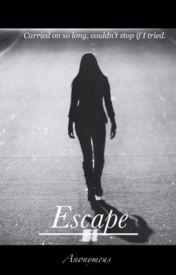 Escape by _anonymous_-