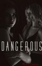 Dangerous by NinaCollin