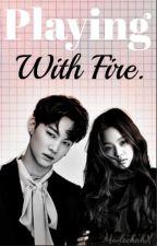 Playing with fire; Jaebum x Jennie by kpoptrahhhh