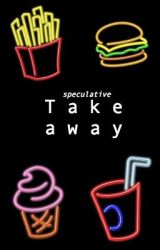 Takeaway by speculative