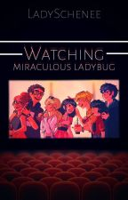 watching miraculous ladybug by Elytheboss