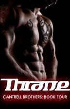 Thrane: Book Four of the Cantrell Brothers Series [Coming Soon] by UniversalGroceries