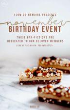 [NOVEMBER] Staff Birthday Event by flowdememoire