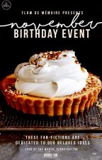 [NOVEMBER] Birthday Event by flowdememoire