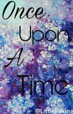 Once Upon A Time by LittleFaking