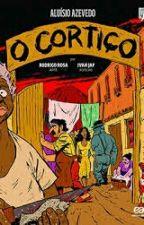 O Cortiço  (Resumo ) by raaydra