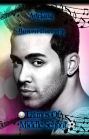 Latinos of Middle School (Prince Royce Fanficton) by Turtle_Fuenciado