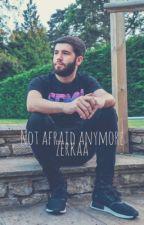 Not Afraid Anymore | Zerkaa by Katyyy0999