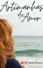 Artimanhas do Amor by LaianneIsis