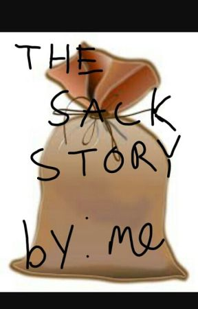 The Sack Story by inactive2017621