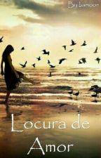 Locura De Amor ||fanfic Daddy Yankee|| by bamoon