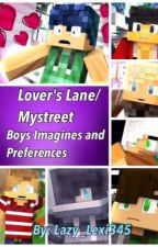Lover's Lane/MyStreet Boys Imagines and Prefrences by Lazy_Lexi345