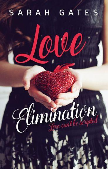 Love Elimination by FreeFalling22