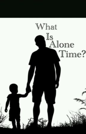 What Is Alone Time? by wolfiekindawrites