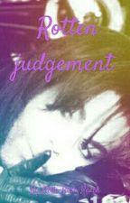 Rotten judgement (Prichael/Probain)  by ThePrichaelFamily