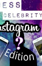 Guess The Celebrity: Instagram Edition  by MrsColy