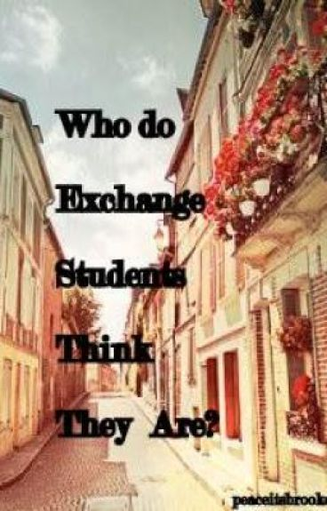Who do Exchange Students Think They Are?