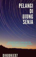 Pelangi Di Ujung Senja by DIKookie97