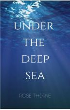 Under The Deep Sea by 5roses