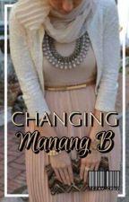 Changing Manang B by tetaycruz23