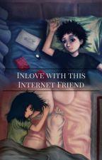 Inlove With This Internet Friend by WynnceAsiaDelaCruz