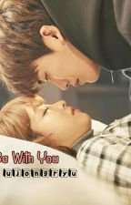 Be With You →MarkSana← by ujongryu