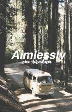 Aimlessly; Zarry/Larry by JAMACASH