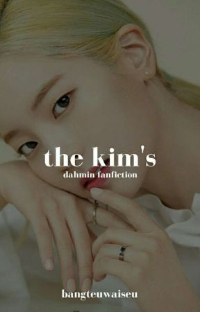 The Kim's || p.jm & k.dh [ON GOING] [SLOW UPDATES] by bangteuwaiseu
