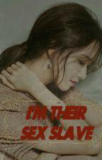 [C] I'm Their Sex Slave(18+) by IYA_Story97