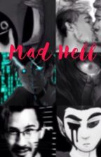 Mad Hell by hxj2003