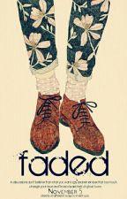 Faded|َتَلاشّى by 700meme700