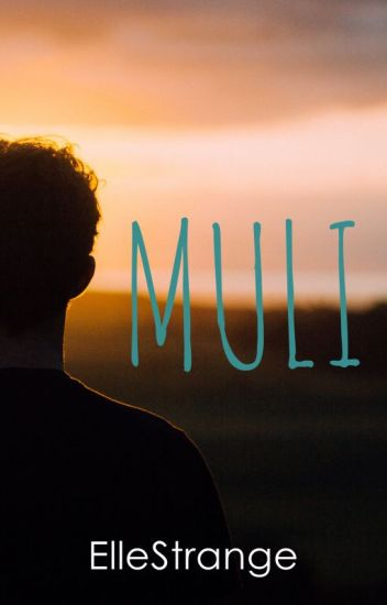 Muli: Book 2 (To Be Published)