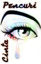 Pencuri Cinta by 2ARAA3