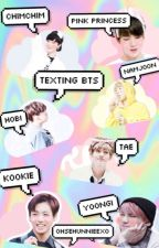 Texting BTS { Bangtan Boys }  by ohsehunnieexo