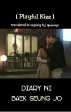 Diary ni Baek Seung Jo (Playful Kiss) by yraskye