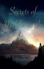 Secrets of Middle-earth by CrazyJaeger