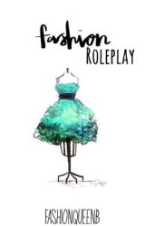 Fashion Roleplay by FashionQueenB