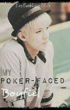 My Poker-Faced Boyfie by sugatomahcoffee31