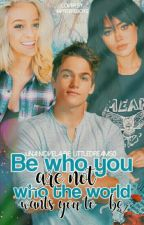 Be who you are not who the world wants you to be by LittleDreams0