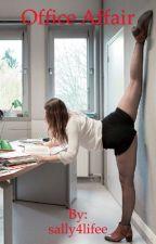 Office Affair by sally4lifee