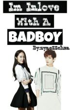Im Inlove With A Badboy by zynechan