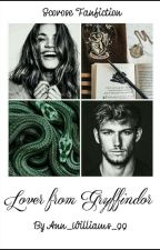 Lover from Gryffindor • Scorose Fanfiction  by Ann_Williams_99
