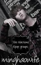 [ Commandes Fermées ] Vos réactions - Kpop groups by minghaowife