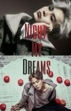 Night My Dreams {BTS YoonMin} ✓ by Min_SooJin