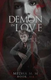Demon in Love (Dark Choices #3) by fallen_angelinluv