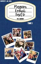 Magcon french facts   TOME 3 by eva_magcult