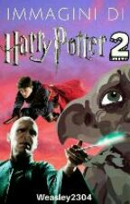 IMMAGINI di HARRY POTTER 2 :D by Weasley2304