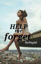 Help Me Forget by dagid-